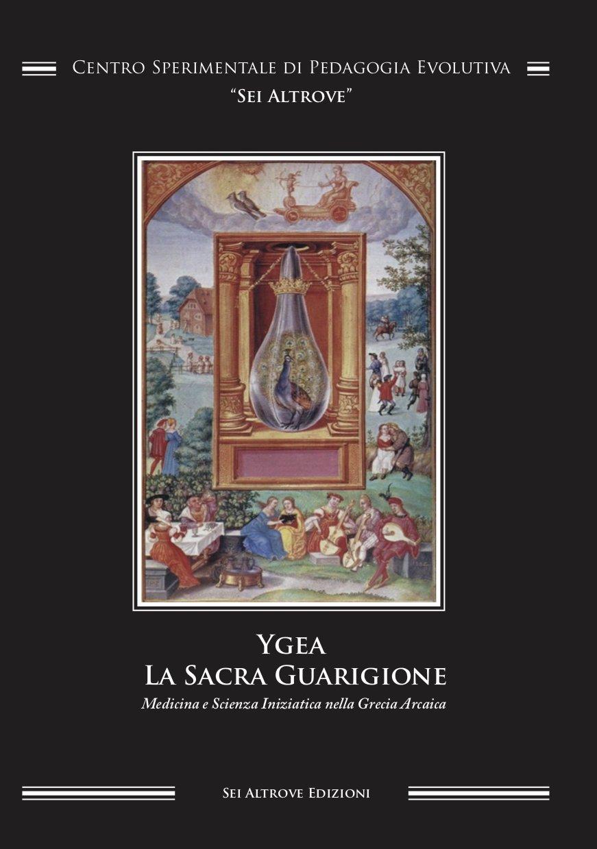Ygea - La Sacra Guarigione